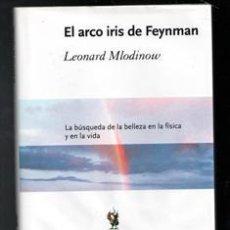 Libros de segunda mano: EL ARCO IRIS DE FEYNMAN, LEONARD MLODINOW. Lote 194215133