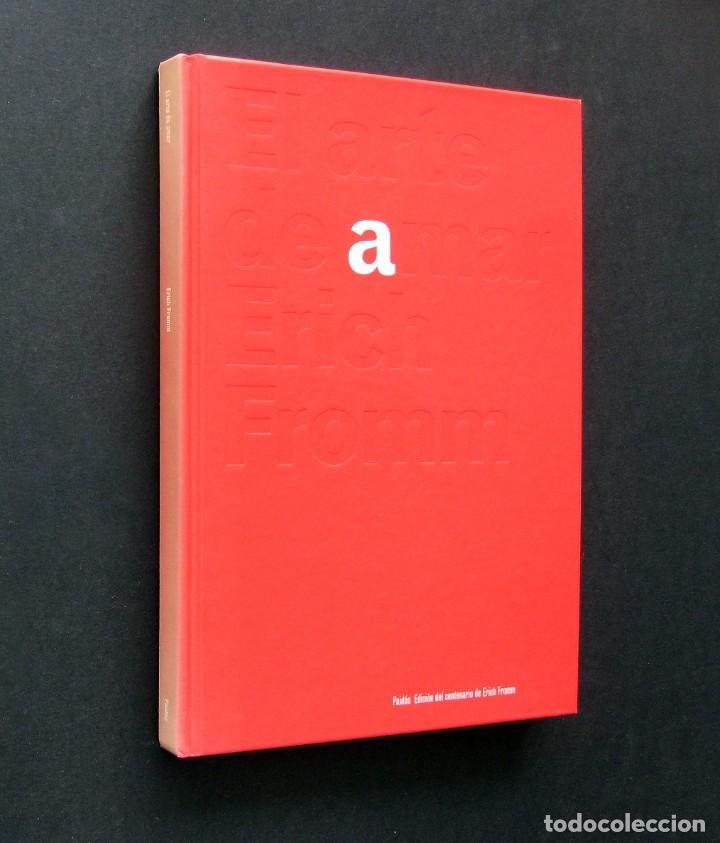 Libros de segunda mano: El arte de amar - Erich Fromm - Paidós Edición Centenario de E. Fromm - 1999 - Diseño de M. Eskenazi - Foto 2 - 194217497