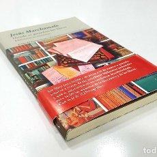 Libros de segunda mano: JESÚS MARCHAMALO. DONDE SE GUARDAN LOS LIBROS. BIBLIOTECAS DE ESCRITORES. Lote 194219242