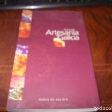 Libros de segunda mano: GUÍA DE ARTESANIA DE GALICIA, XUNTA DE GALICIA 1.995. Lote 194220676