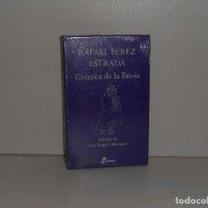Libros de segunda mano: RAFAEL PÉREZ ESTRADA, CRÓNICA DE LA LLUVIA - EDHASA AFORISMOS - PRECINTADO / PERFECTO. Lote 194220737