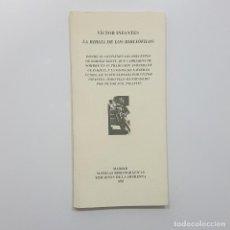 Libros de segunda mano: VÍCTOR INFANTES - LA BIBLIA DE LOS BIBLIÓFILOS - EJEMPLAR NÚMERO 40. Lote 194223393