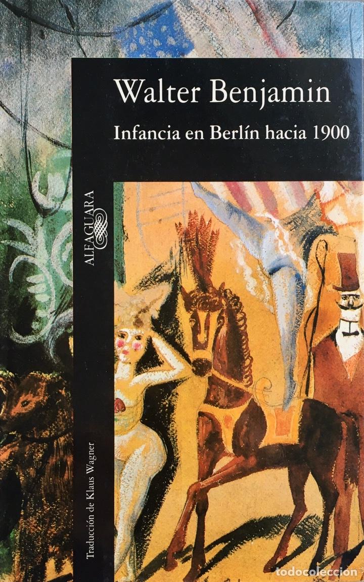 INFANCIA EN BERLÍN. WALTER BENJAMIN. ALFAGUARA (Libros de Segunda Mano - Pensamiento - Otros)