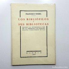 Libros de segunda mano: FRANCISCO VINDEL - LOS BIBLIÓFILOS Y SUS BIBLIOTECAS. . Lote 194224300