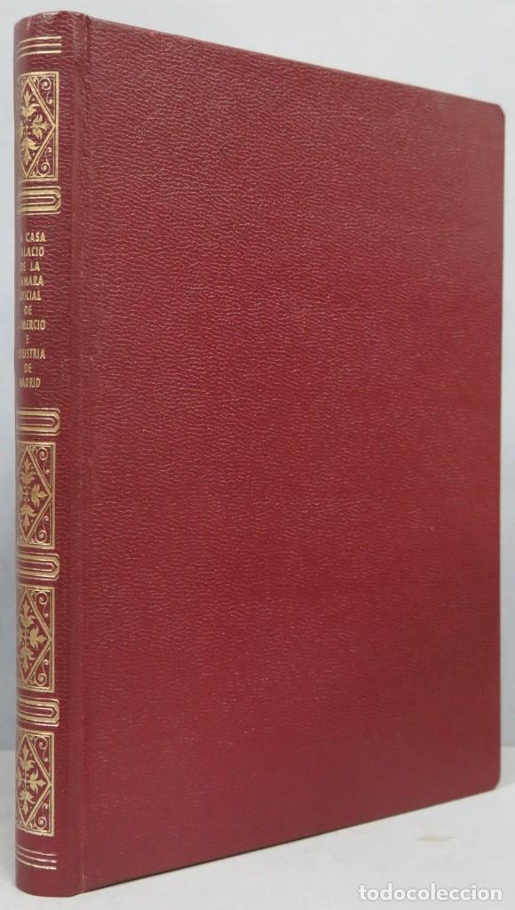 LA CASA-PALACIO DE LA CAMARA DE COMERCIO E INDUSTRIA DE MADRID. MIGUEL CAPELLA (Libros de Segunda Mano - Historia - Otros)