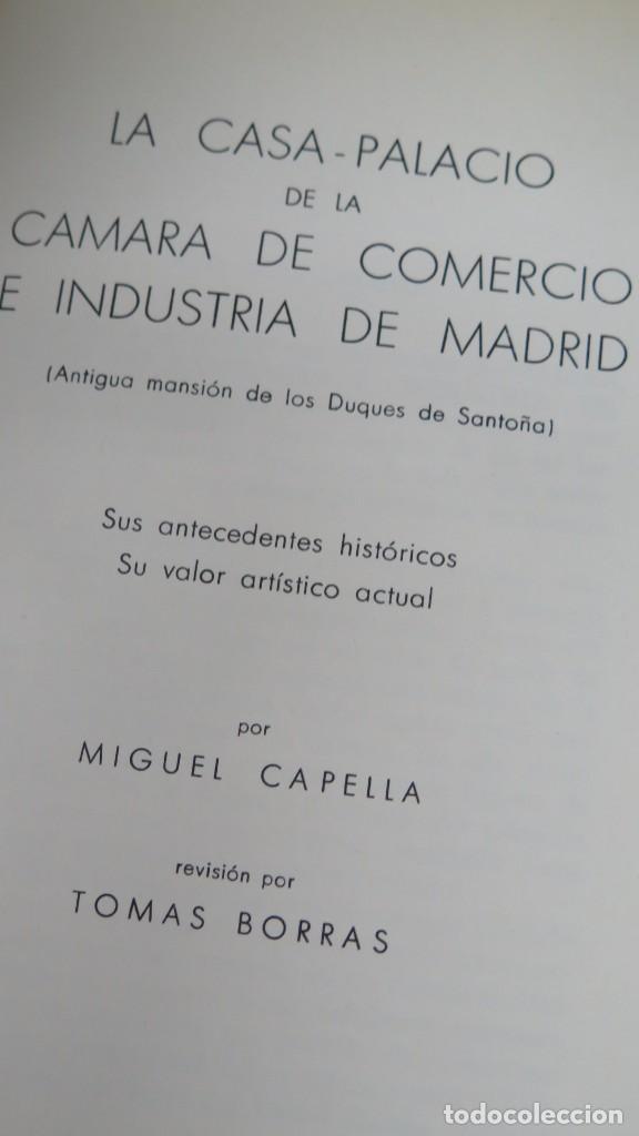 Libros de segunda mano: LA CASA-PALACIO DE LA CAMARA DE COMERCIO E INDUSTRIA DE MADRID. MIGUEL CAPELLA - Foto 2 - 194224522