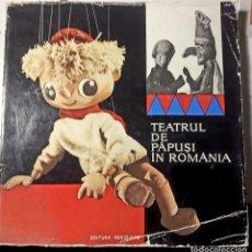 Libros de segunda mano: MARIONETAS. TEATRUL DE PÁPUSI IN ROMÂNIA. 1968. Lote 194225516