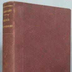Libros de segunda mano: 1939.- ALCALA DE LOS ZEGRIES. RICARDO LEON. Lote 194225613