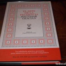 Libros de segunda mano: EL ARTE DE LA PRUDENCIA, BALTASAR GRACIÁN. EDICIÓN DE J. IGNACIO DÍEZ FERNÁNDEZ. 3ª IMP. ENERO 2.008. Lote 194226457