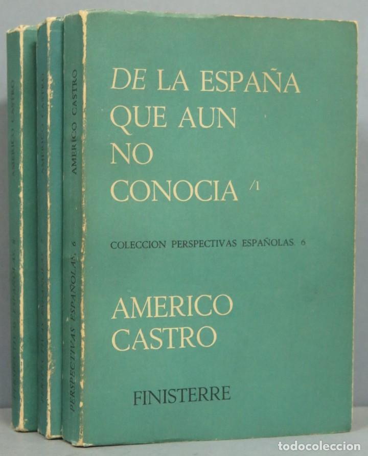 DE LA ESPAÑA QUE AUN NO CONOCIA. AMERICO CASTRO. 3 TOMOS (Libros de Segunda Mano (posteriores a 1936) - Literatura - Otros)