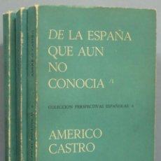 Libros de segunda mano: DE LA ESPAÑA QUE AUN NO CONOCIA. AMERICO CASTRO. 3 TOMOS. Lote 194227588