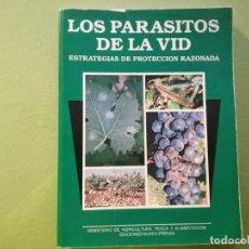 Libros de segunda mano: LOS PARASITOS DE LA VID - ESTRATEGIAS DE PROTECCION RAZONADA.. Lote 194228163