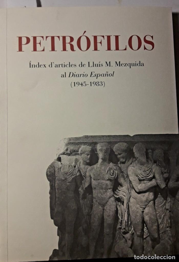 TARRAGONA. MEZQUIDA. PETROFILOS. DIARIO ESPAÑOL. (Libros de Segunda Mano - Historia - Otros)