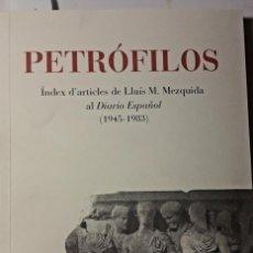 Libros de segunda mano: TARRAGONA. MEZQUIDA. PETROFILOS. DIARIO ESPAÑOL. . Lote 194229401