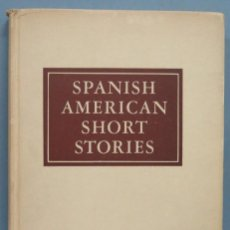 Libros de segunda mano: 1944.- SPANISH AMERICAN SHORT STORIES. Lote 194231853