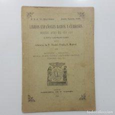 Libros de segunda mano: CATÁLOGO LIBRERÍA P. VINDEL 1895. LIBROS ESPAÑOLES RAROS Y CURIOSOS IMPRESOS ANTES DEL AÑO 1846. Lote 194231955