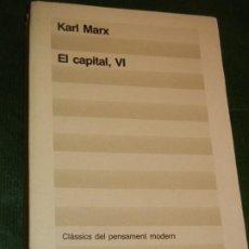 Libros de segunda mano: EL CAPITAL VI, DE KARL MARX - ED.62 1990 (EN CATALAN). Lote 194234131