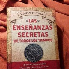 Libros de segunda mano: LAS ENSEÑANZAS SECRETAS DE TODOS LOS TIEMPOS, DE MANLY P. HALL. EXCELENTE ESTADO. 796 PAG.. Lote 194234177