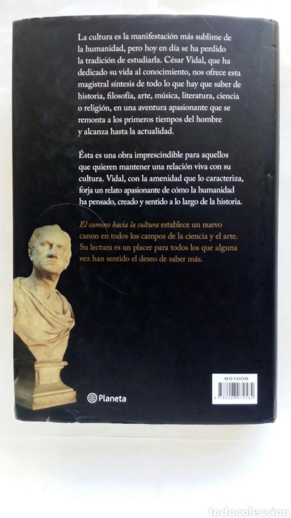 Libros de segunda mano: El camino hacia la cultura. César Vidal. - Foto 2 - 194236462