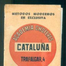 Libros de segunda mano: NUMULITE * MÉTODOS MODERNOS EN EXCLUSIVA ACADEMIA DE CHOFERES CATALUÑA CARNÉ DE CONDUCIR. Lote 194240453