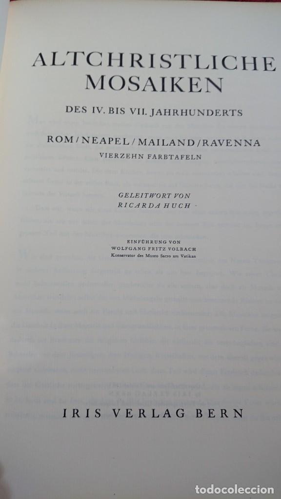 Libros de segunda mano: ALTCHRISTLICHE MOSAIKEN VORWORT VON RICARDA HVCH MOSAICOS CRISTIANOS ANTIGUOS ROMA NAPOLES MILAN - Foto 4 - 194240996