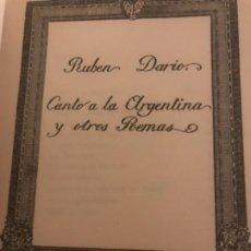 Libros de segunda mano: RUBÉN DARÍO CANTÓ A LA ARGENTINA Y OTRO POEMA 1914. Lote 194241300