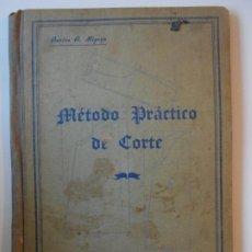 Libros de segunda mano: METODO PRACTICO DE CORTE. AURINA A. MIGOYO. PROFESORA DE CORTE. OVIEDO, IMORENTA LA CARPETA 962. TAP. Lote 194242182