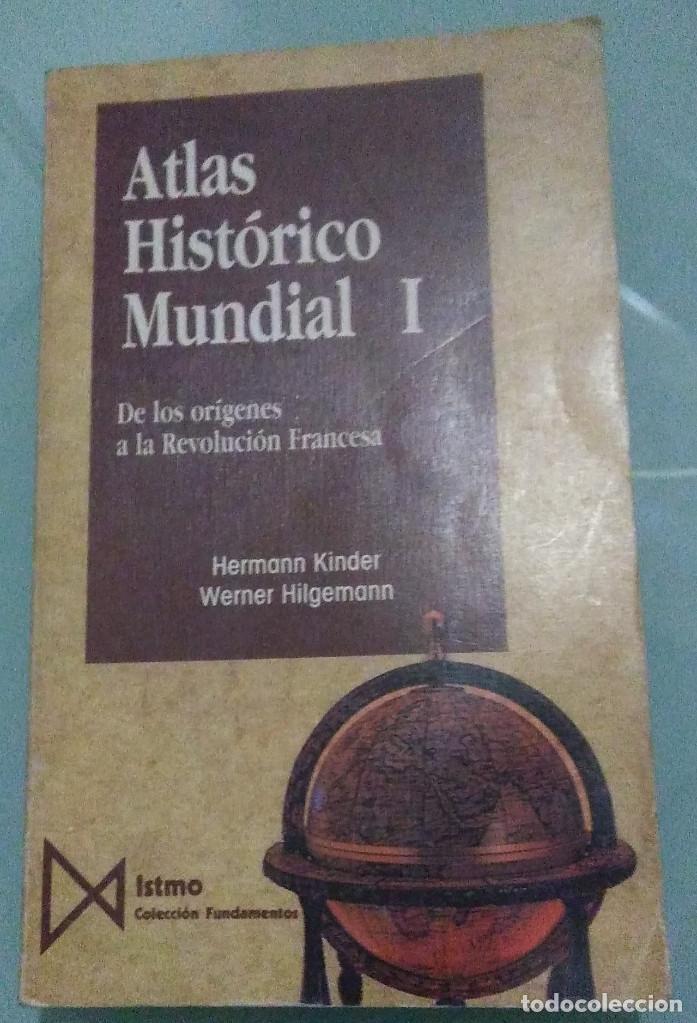 HERMANN KINDER, WERNER HILGE - ATLAS HISTORICO MUNDIAL I Y II - ITSMO - 1990 (Libros de Segunda Mano - Historia - Otros)