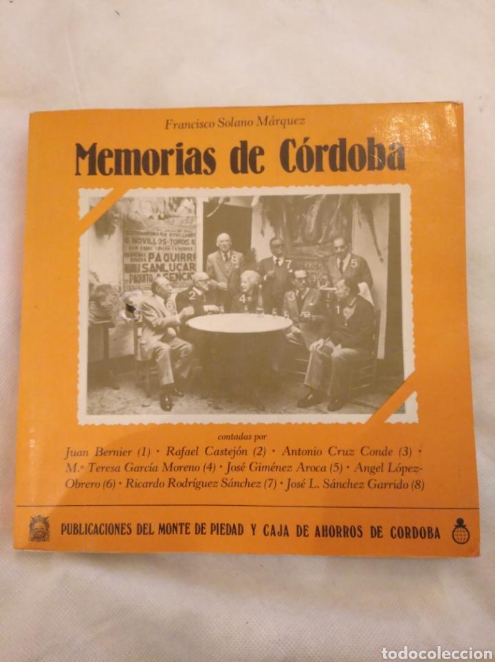 3.1 MEMORIAS DE CÓRDOBA. FRANCISCO SOLANO MÁRQUEZ. PUBLICACIONES CAJA DE AHORROS DE CÓRDOBA. (Libros de Segunda Mano - Historia - Otros)