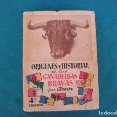 Libros de segunda mano: TAUROMAQUIA. ORIGENES E HISTORIAL DE LAS GANADERÍAS BRAVAS, AREVA. 1958. Lote 194245960
