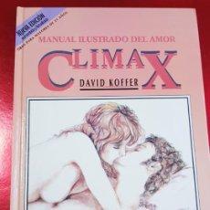 Libros de segunda mano: LIBRO-CLIMAX-MANUAL ILUSTRADO DEL AMOR-DAVID KOFFER-ALAY-NUEVO-VER FOTOS. Lote 194246931