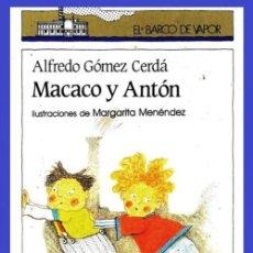 Libros de segunda mano: BARCO DE VAPOR. MARCO Y ANTON. ALFREDO GOMEZ CERDA. ILUSTRADO.. Lote 194248046