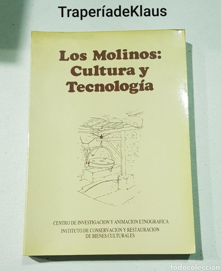 LOS MOLINOS CULTURA Y TECNOLOGIA - LUIS VICENTE ELIAS - TDK160 (Libros de Segunda Mano - Ciencias, Manuales y Oficios - Otros)