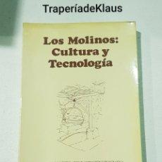 Libros de segunda mano: LOS MOLINOS CULTURA Y TECNOLOGIA - LUIS VICENTE ELIAS - TDK160. Lote 194248981