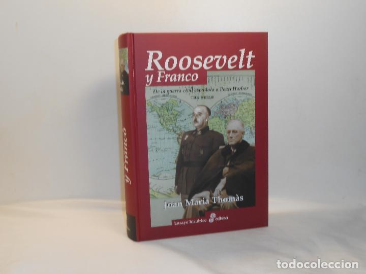 ROOSEVELT Y FRANCO, JOAN MARIA THOMÀS - ENSAYO HISTÓRICO EDHASA, 2007 - MUY BUEN ESTADO (Libros de Segunda Mano - Historia - Otros)