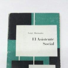Libros de segunda mano: EL ASISTENTE SOCIAL LUIGI MARINATTO. Lote 194252015