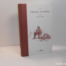 Libros de segunda mano: PATRICK O'BRIAN, HUSEIN, EL MAHUT - EDHASA, 2009 - MUY BUEN ESTADO. Lote 194252310