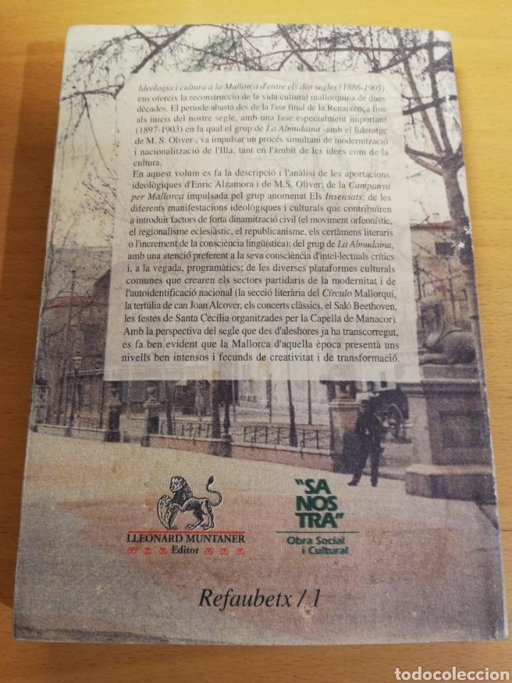 Libros de segunda mano: IDEOLOGIA I CULTURA A LA MALLORCA DENTRE ELS DOS SEGLES (1886 - 1905) DAMIÀ PONS - Foto 4 - 194252410