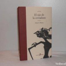Libros de segunda mano: EL OJO DE LA CERRADURA, HELLA S. HAASSE - EDHASA, 2006 - MUY BUEN ESTADO. Lote 194252420