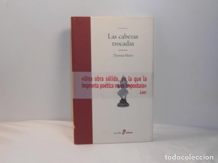 Libros de segunda mano: THOMAS MANN, LAS CABEZAS TROCADAS - EDHASA, 2002 - MUY BUEN ESTADO - Foto 3 - 194252627