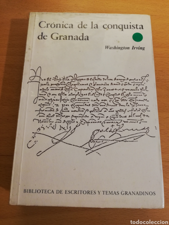 CRÓNICA DE LA CONQUISTA DE GRANADA (WASHINGTON IRVING) (Libros de Segunda Mano - Historia - Otros)