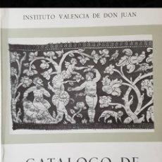 Libros de segunda mano: CATALOGO DE BORDADOS Mª ANGELES GONZALEZ MENA INSTITUTO VALENCIA DE DON JUAN, MADRID, 1974,. Lote 194254370