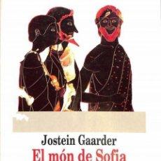 Libros de segunda mano: EL MÓN DE SOFIA - JOSTEIN GAARDER - L'ODISSEA / EMPÚRIES. Lote 194259176