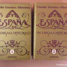 Libros de segunda mano: ESPAÑA UN ENIGMA HISTÓRICO / CLAUDIO SÁNCHEZ-ALBORNOZ / 10ª EDICIÓN 1985. EDHASA.. Lote 194262505