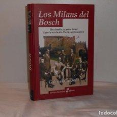 Libros de segunda mano: LOS MILANS DEL BOSCH, GABRIEL CARDONA - ENSAYO HISTÓRICO EDHASA, 2005 - MUY BUEN ESTADO. Lote 194263143