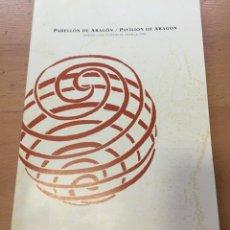 Libros de segunda mano: PABELLON EXPO ARAGON SEVILLA 92. Lote 194264183
