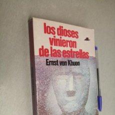 Libros de segunda mano: LOS DIOSES VINIERON DE LAS ESTRELLAS / ERNST VON KHUON / A.T.E. 1978. Lote 194268328