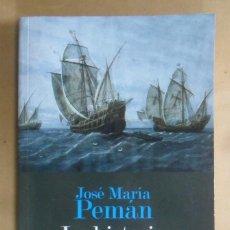 Libros de segunda mano: LA HISTORIA DE ESPAÑA CONTADA CON SENCILLEZ - JOSE MARIA PEMAN - HOMOLEGENS - 2011. Lote 194271677