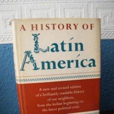 Libros de segunda mano: A HISTORY OF LATÍN AMERICA - HUBERT HERRING - ALFRED A. KNOPF - NUEVA YORK (1961). Lote 194271866