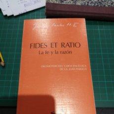 Libros de segunda mano: JOANNES PAULUS II FIDES ET RATIO LA FE Y LA RAZON. Lote 194272030